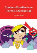 Students Handbook on Forensic Accounting   Third Edition