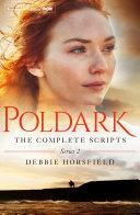 Poldark: The Complete Scripts -
