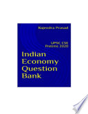 Indian Economy Question Bank Compilation For Upsc 2020