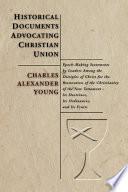 Historical Documents Advocating Christian Union
