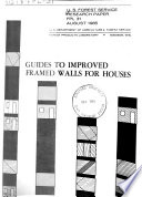 Guides to Improved Framed Walls for Houses