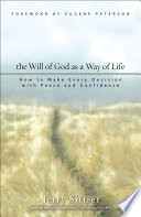 The Will Of God As A Way Of Life Book PDF