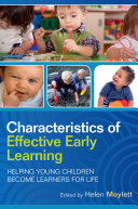 Characteristics Of Effective Early Learning  Helping Young Children Become Learners For Life