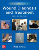 Text and atlas of wound diagnosis and treatment (2019)