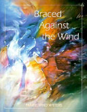 Braced Against the Wind