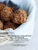 The Metabolic Typing Cookbook for 1-A, Sympathetic