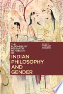 The Bloomsbury Research Handbook of Indian Philosophy and Gender