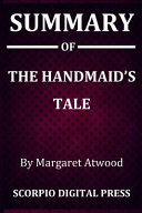 Summary Of The Handmaid's Tale By Margaret Atwood