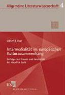 Intermedialit  t im europ  ischen Kulturzusammenhang