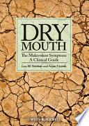 Dry Mouth  The Malevolent Symptom Book