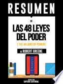 Resumen De Las 48 Leyes Del Poder The 48 Laws Of Power De Robert Greene