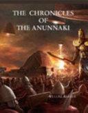 The Chronicles of the Anunnaki
