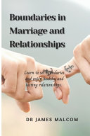 Boundaries in Marriage and Relationships
