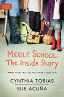 Pdf Middle School: The Inside Story Telecharger