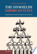 The Unwieldy American State