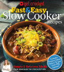 Get Crocked  Fast   Easy Slow Cooker Recipes