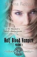 Half Blood Vampire Series: Volume 1 ebook
