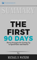 Summary - the First 90 Days