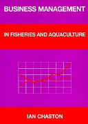 Business Management in Fisheries and Aquaculture