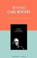 Beyond Carl Rogers
