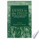 Genes in the Field