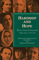 Hardship and Hope: Missouri Women Writing about Their Lives, 1820-1920