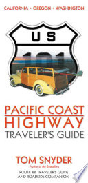 Pacific Coast Highway  Traveler s Guide