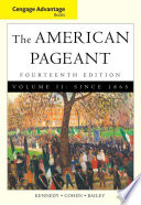 Cengage Advantage Books American Pageant Volume 2 Since 1865 Book