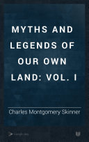 Myths and Legends of Our Own Land