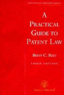 A Practical Guide to Patent Law