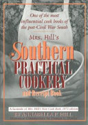 Mrs. Hill's Southern Practical Cookery and Receipt Book