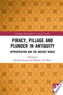 Piracy  Pillage  and Plunder in Antiquity