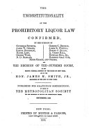 The Unconstitutionality of the Prohibitory Liquor Law Confirmed