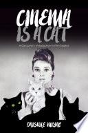 Cinema Is a Cat Book