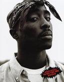 Tupac Amaru Shakur  1971 1996