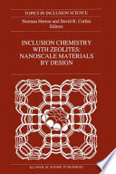 Inclusion Chemistry with Zeolites: Nanoscale Materials by Design