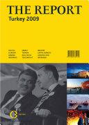 The Report: Turkey 2009