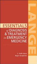 Essentials of Diagnosis   Treatment in Emergency Medicine