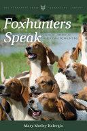 Foxhunters Speak