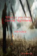 What do you mean  Genetic Nightmare  SECTION II