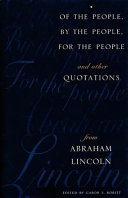 Of the People  by the People  for the People and Other Quotations from Abraham Lincoln