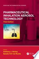 Pharmaceutical Inhalation Aerosol Technology  Third Edition