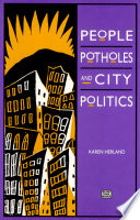 People, Potholes and City Politics