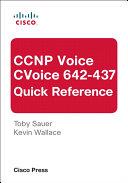 CCNP Voice CVoice 642-437 Quick Reference [Pdf/ePub] eBook