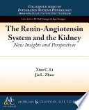 The Renin-Angiotensin System and the Kidney