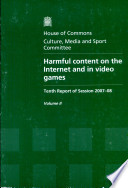 """HC Paper 353-II House of Commons Culture, Media and Sport Committee: Harmful Content on the Internet and in Video Games, Volume II"" by Great Britain. Parliament. House of Commons. Culture, Media, and Sport Committee"