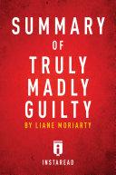 Summary of Truly Madly Guilty [Pdf/ePub] eBook