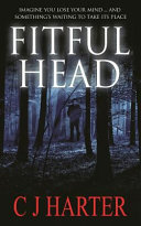Fitful Head: A Ghost Story