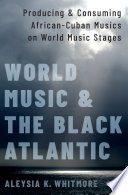 World Music and the Black Atlantic Book