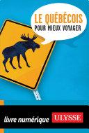 Le Québecois pour mieux voyager